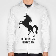 A Fucking Unicorn Hoody