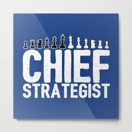 Chief Strategist Chess Master - Cool Chess Club Gift Metal Print