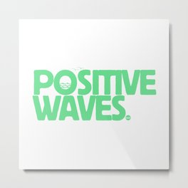 Positive Waves (Green) Metal Print
