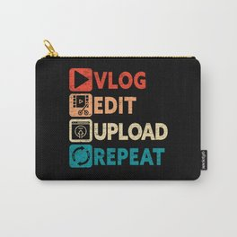 Vlog Edit Upload Repeat Vlogger Social Media Carry-All Pouch