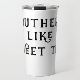 Southern like Sweet Tea Travel Mug