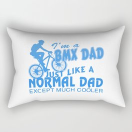 I'M A BMX DAD Rectangular Pillow