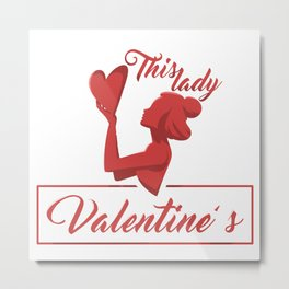 This Lady Loves Valentine's Day Metal Print