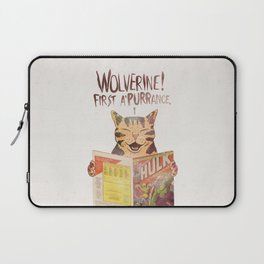WOLVERINE! FISRT A'PURR'ANCE! Laptop Sleeve