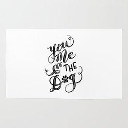 You Me & the Dog Hand Lettered Script Design Rug