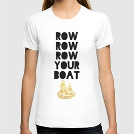 ROW ROW ROW YOUR BOAT - Children song T-shirt