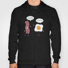 Bacon and Eggs Hoody