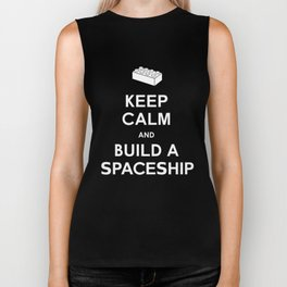 Keep Calm and Build a Spaceship Biker Tank