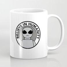 Believe in Humanity Mug