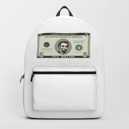 Abraham Lincolns Birthday Five Dollar Bill Backpack