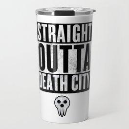 Soul Eater Straight Outta Death City Travel Mug