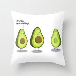 Stop Guac-Blocking! - Avocado Humor Throw Pillow