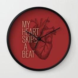 My Heart Skips A Beat Wall Clock