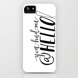You Had Me At Hello | Jerry Maguire Quote Print iPhone Case