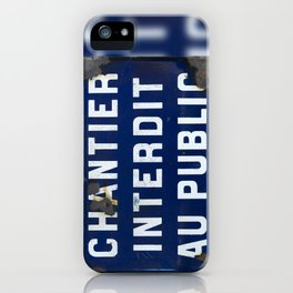 Keep Out! iPhone Case