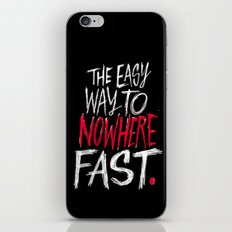 The Easy Way To Nowhere Fast iPhone & iPod Skin
