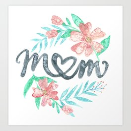 Mom Watercolor Floral Wreath Art Print