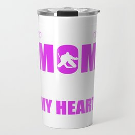 Hockey Goalie Moms Full Heart Mothers Day T-Shirt Travel Mug