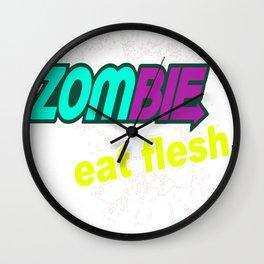 Zombie-Eat Flesh Wall Clock