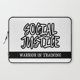 Social Justice Warrior In Training Laptop Sleeve