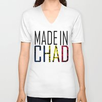 chad wys V-neck T-shirts featuring Made In Chad by VirgoSpice