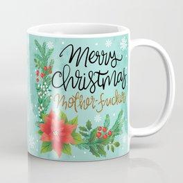 Pretty Sweary Holidays: Merry Christmas Mf'er Coffee Mug