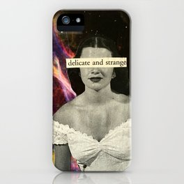 Delicate and Strange iPhone Case