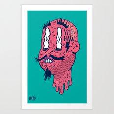 Yee Haw Art Print