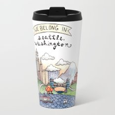 We Belong in Seattle Travel Mug