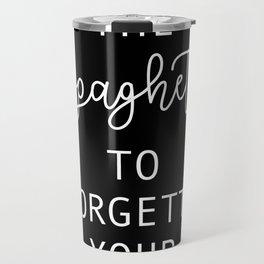 Eat the spaghetti Travel Mug