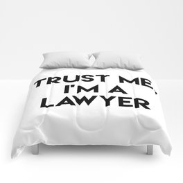 Trust me I'm a lawyer Comforters