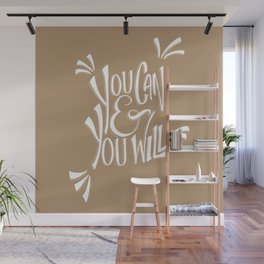You can and you will (Iced Coffee) Wall Mural