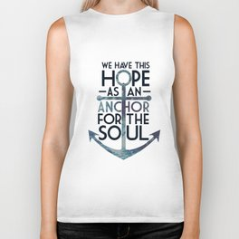 WE HAVE THIS HOPE. Biker Tank