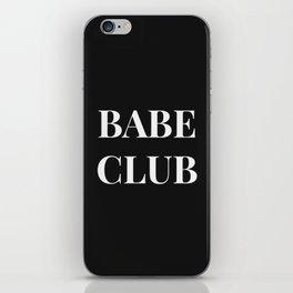 Babeclub black iPhone Skin