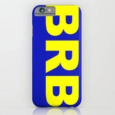 BRB iPhone 6s Slim Case