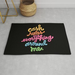 cash rules everything around me - color Rug