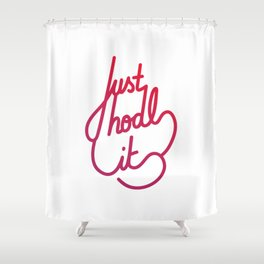 Just hodl it   [gradient] Shower Curtain