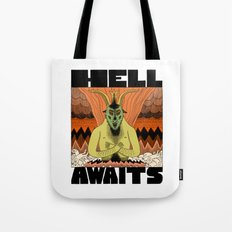 Hell Awaits Tote Bag