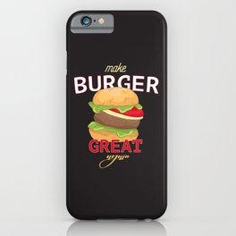 Make Burger great again iPhone Case
