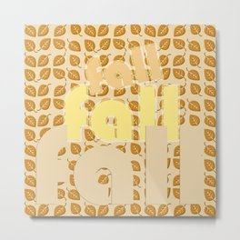 It Is Only Fall Metal Print