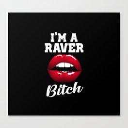 raver bitch dance music design Canvas Print