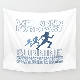 WEEKEND FORECAST RUNNING Wall Tapestry