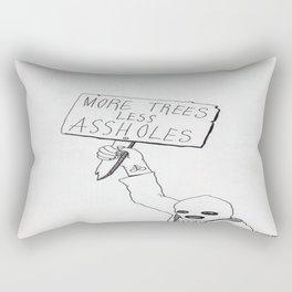 More Trees, Less Assholes Rectangular Pillow