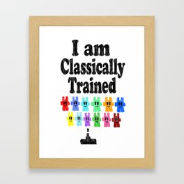 I am Classically Trained (vintage) Framed Art Print