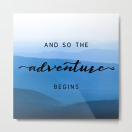 Smoky Mountains -  And So The Adventure Begins Metal Print