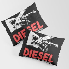 Diesel Because Electric Can't Roll Coal Funny Truck Trucker Mechanics Gift Pillow Sham