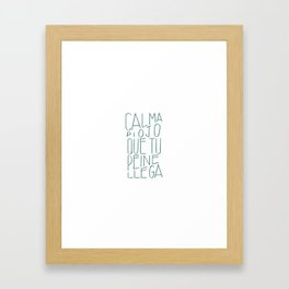#Spanish #funny #saying in #lettering #design Framed Art Print