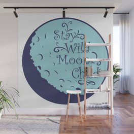 Stay Wild, Moon Child Wall Mural