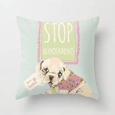 Stop abandonments! Throw Pillow