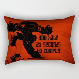 20 SECONDS TO COMPLY Rectangular Pillow